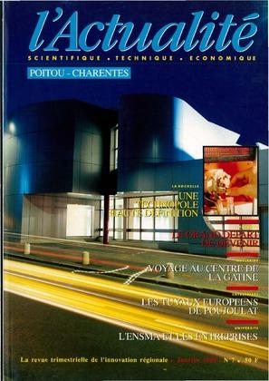 L'Actualité Scientifique, Technique, Économique Poitou-Charentes, numéro 7, janvier 1989