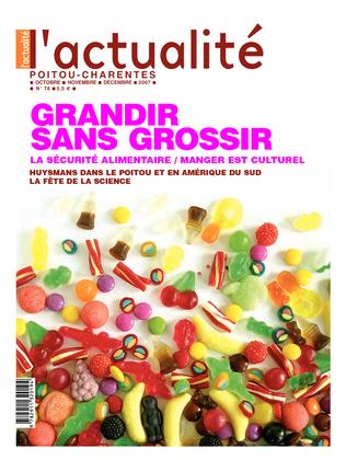 L'Actualité Poitou-Charentes numéro 78, octobre, novembre, décembre 2007