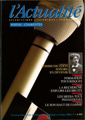 L'Actualité Scientifique, Technique, Économique Poitou-Charentes, numéro 6, octobre 1988